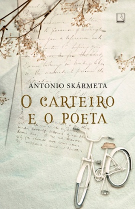 capa da nova edição de o carteiro e o poeta de antonio skármeta