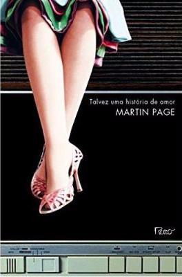 capa talvez uma história de amor martin page